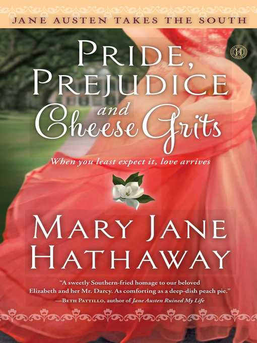 Pride, Prejudice and Cheese Grits (eBook)